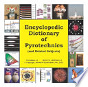 Encyclopedic Dictionary of Pyrotechnics Book