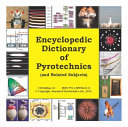 Encyclopedic Dictionary of Pyrotechnics