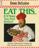 Eat This   It ll Make You Feel Better  Book PDF