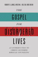 The Gospel for Disordered Lives [Pdf/ePub] eBook