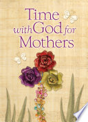 Time With God For Mothers Book