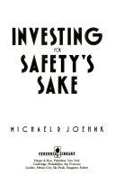 Investing for Safety s Sake Book