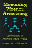 Momaday, Vizenor, Armstrong