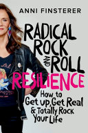 Radical Rock and Roll Resilience Book