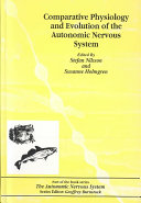 Comparative Physiology and Evolution of the Autonomic Nervous System