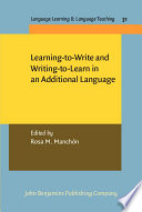 Learning To Write And Writing To Learn In An Additional Language