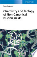 Chemistry and Biology of Non canonical Nucleic Acids