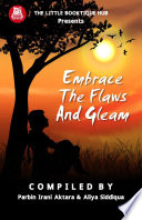 Embrace the flaws and gleam