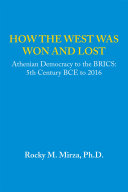 How the West Was Won and Lost