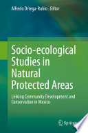 Socio ecological Studies in Natural Protected Areas