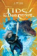 Tides of the Dark Crystal #3 [Pdf/ePub] eBook