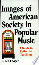 Images of American Society in Popular Music