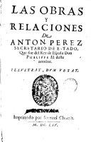 Las obras y relaciones de Anton Perez