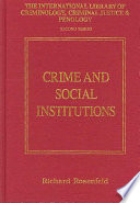 Crime and Social Institutions