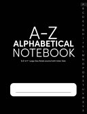 A Z Alphabetical Notebook 8  5x11 Large Size Ruled Journal with Index Tabs