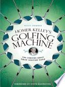 Homer Kelley S Golfing Machine