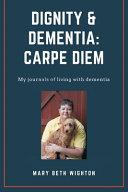 Dignity & Dementia