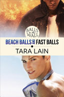 Balls to the Wall - Beach Balls and Fast Balls
