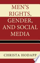Men's Rights, Gender, and Social Media Pdf/ePub eBook