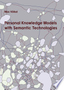 Personal Knowledge Models with Semantic Technologies Book