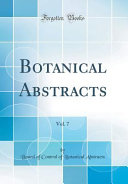 Botanical Abstracts Vol 7 Classic Reprint