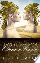 Two Lives for Eleanor Rigby (A Novel)