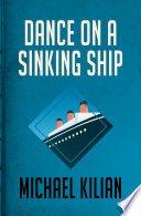 Dance on a Sinking Ship Book
