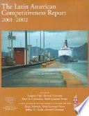 The Latin American Competitiveness Report 2001 2002 Book PDF