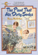 Plant That Ate Dirty Socks #1: The Plant That Ate Dirty Socks