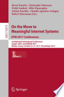 On the Move to Meaningful Internet Systems. OTM 2017 Conferences  : Confederated International Conferences: CoopIS, C&TC, and ODBASE 2017, Rhodes, Greece, October 23-27, 2017, Proceedings , Teil 1