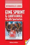 Eine Sprint- und Laufschule für alle Sportarten