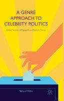 Pdf A Genre Approach to Celebrity Politics Telecharger