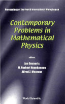 Contemporary Problems In Mathematical Physics   Proceedings Of The Fourth International Workshop
