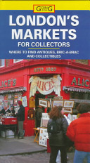 London s Markets for Collectors