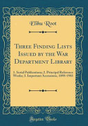 Three Finding Lists Issued by the War Department Library