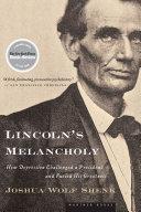 Lincoln's Melancholy [Pdf/ePub] eBook