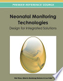 Neonatal Monitoring Technologies Design For Integrated Solutions Book PDF