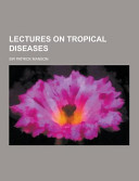 Lectures on Tropical Diseases Book
