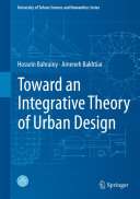 Toward an Integrative Theory of Urban Design