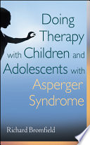 Doing Therapy with Children and Adolescents with Asperger Syndrome