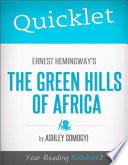 Quicklet on Ernest Hemingway's Green Hills of Africa