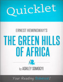 Quicklet on Ernest Hemingway's Green Hills of Africa