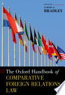 The Oxford Handbook Of Comparative Foreign Relations Law