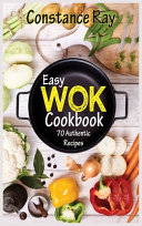 Easy Wok Cookbook