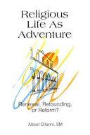 Religious Life as Adventure Book