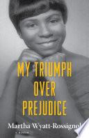 My Triumph over Prejudice Book PDF