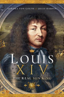 Pdf Louis XIV, the Real Sun King Telecharger