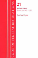 Code Of Federal Regulations Title 21 Food And Drugs 800 1299 Revised As Of April 1 2020