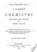 A Compend of Chemistry  Inorganic and Organic Including Urinary Analysis