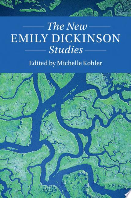 The New Emily Dickinson Studies